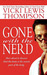 Gone With the Nerd (Nerds, #4) by Vicki Lewis Thompson