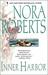 Inner Harbor (Chesapeake Bay Saga, #3) by Nora Roberts