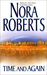 Time and Again (Time Travel #1 & 2) by Nora Roberts