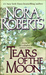 Tears of the Moon (Gallaghers of Ardmore / Irish trilogy, #2) by Nora Roberts