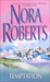 Temptation by Nora Roberts