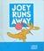 Joey Runs Away by Jack Kent