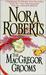 The MacGregor Grooms (MacGregors #10) by Nora Roberts