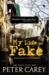 My Life as a Fake (Hidupku Sebagai Seorang Gadungan) by Peter Carey
