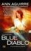 Blue Diablo (Corine Solomon, #1) by Ann Aguirre
