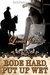 Rode Hard, Put Up Wet (Rough Riders, #2) by Lorelei James