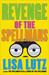 Revenge of the Spellmans (Spellman Series, Book 3) by Lisa Lutz