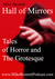 Hall of Mirrors Tales of Horror and the Grotesque. Volume 1 by Mike Bennett