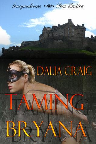 Taming Bryana Dalia Craig
