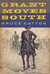 Grant Moves South 1861-1863 by Bruce Catton
