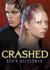 Crashed (Cold Awakening, #2) by Robin Wasserman