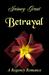 Betrayal by Jaimey Grant