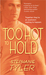 Too Hot to Hold (Hold trilogy, #2) by Stephanie Tyler