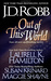 Out of this World (Includes In Death, #12.5) by J.D. Robb