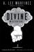 Divine Misfortune by A. Lee Martinez