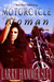 Motorcycle Woman by Larry Hammersley