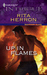Up In Flames (Harlequin Intrigue #1029) by Rita Herron