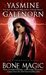 Bone Magic (Sisters of the Moon, #7) by Yasmine Galenorn