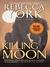 Killing Moon (Moon, #1) by Rebecca York