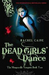 The Dead Girls' Dance (The Morganville Vampires, #2) by Rachel Caine