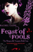 Feast of Fools (The Morganville Vampires, #4) by Rachel Caine