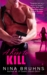 A Kiss to Kill (Passion For Danger, #3) by Nina Bruhns