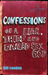 Confessions of a Liar, Thief and Failed Sex God by Bill Condon