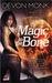 Magic to the Bone (Allie Beckstrom, #1) by Devon Monk