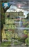 High Marks for Murder (Bellehaven House, #1)