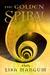 The Golden Spiral (Hourglass Door Trilogy, #2) by Lisa Mangum