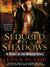 Seduced by Shadows (Marked Souls #1) by Jessa Slade