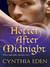 Hotter After Midnight (Midnight #1) by Cynthia Eden
