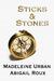 Sticks & Stones (Cut & Run, #2) by Abigail Roux
