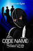 Code Name Silence by Kirstin van Dyke
