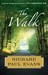 The Walk (Walk, #1) by Richard Paul Evans