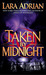 Taken by Midnight (Midnight Breed, #8) by Lara Adrian
