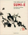 The Simple Art of Sumi-E: Mastering Japanese Ink Painting