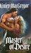Master of Desire (Brotherhood/MacAllister, #1) by Kinley MacGregor