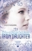 The Iron Daughter (Iron Fey, #2) by Julie Kagawa
