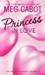 Princess in Love (The Princess Diaries, #3) by Meg Cabot