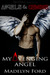 My Avenging Angel (Angels and Demons) by Madelyn Ford