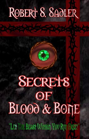 "Secrets of Blood & Bone (Book One in the Trilogy of ""Q"")"