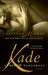 Kade (Armed and Dangerous #3) by Cheyenne McCray