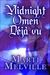 Midnight Omen Deja vu by Marti Melville