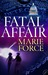 Fatal Affair (Fatal, #1) by Marie Force