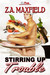 Stirring Up Trouble (Stir #1) by Z.A. Maxfield