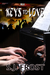 Keys to Love (Conquest, #3) by S.J. Frost