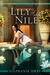 Lily of the Nile (Cleopatra's Daughter, #1) by Stephanie Dray