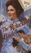 The Reluctant Bride (Harlequin Historical, No 135) by Barbara Bretton