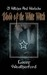 Blood of the White Witch (Of Witches and Warlocks #3) by Lacey Weatherford